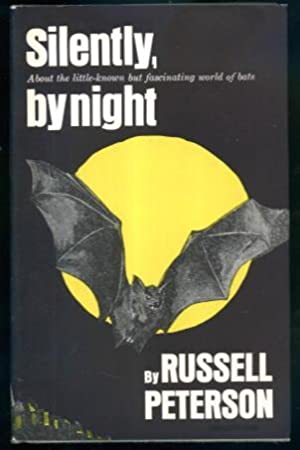 Silently, By Night: About the Little-known But: Russell Peterson