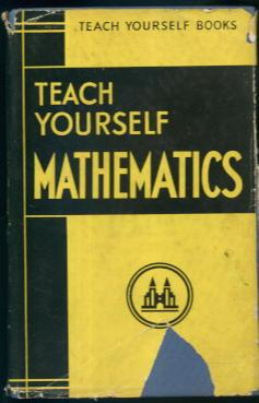 Teach Yourself Mathematics: John Davidson, E.
