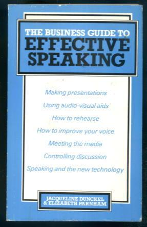The Business Guide to Effective Speaking