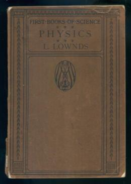 A First Book of Physics: L. Lownds