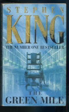 The Green Mile: Stephen King