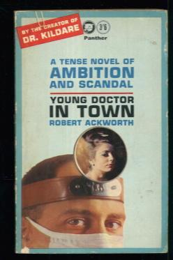 Young Doctor in Town: Robert Ackworth