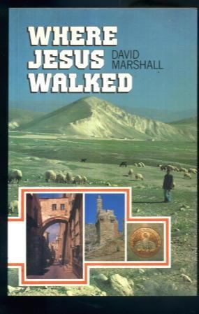 Where Jesus Walked: David Marshall