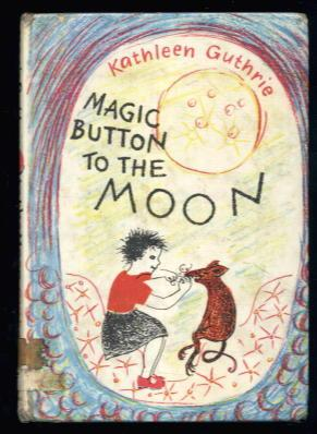 Magic Button to the Moon: Kathleen Guthrie