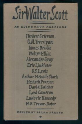 Sir Walter Scott 1771-1832: An Edinburgh Keepsake: Allan Frazer (Ed.)