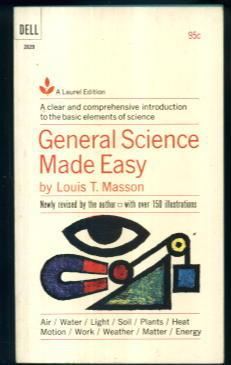 General Science Made Easy: Louis T. Masson