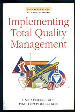 Implementing Total Quality Management
