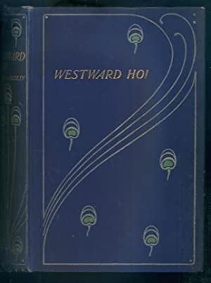Westward Ho!: Charles Kingsley