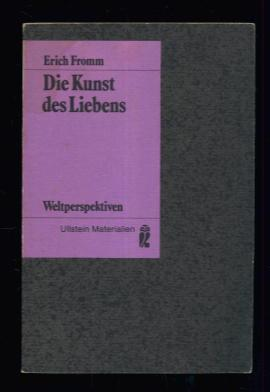 Die Kunst des Liebens (The Art of: Erich Fromm