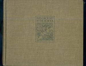Handicraft in the School Volume I, II,: M. P. Gott,