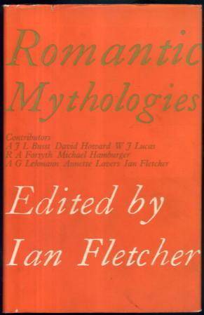 Romantic Mythologies: Ian Fletcher (Ed.)