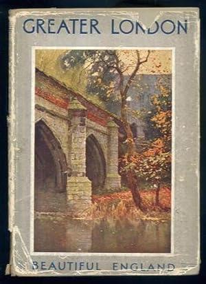 Rambles in Greater London (Beautiful England series): Walter Jerrold