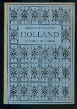 Holland (Peeps at Many Lands series): Beatrix Jungman