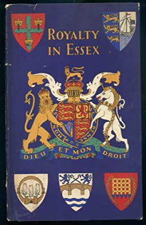 Royalty in Essex: A Souvenir Book for: H. L. Green