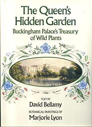 The Queen's Hidden Garden: Buckingham Palace's Treasury: David Bellamy