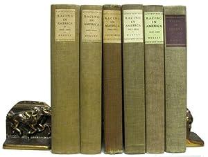 Racing in America 1665-1979. Six Volume Set.: Vosburgh, W. S.;