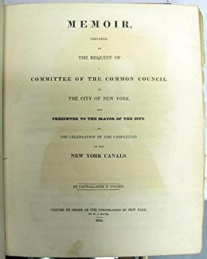 Memoir, Prepared by the Request of a Committee of the Common Council of the City of New York, and ...