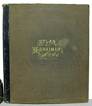 Atlas of Herkimer County, New York. From Actual Surveys by and Under the Direction of B. Nichols.: ...