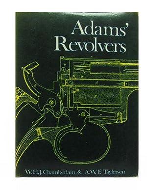 Adams' Revolvers.: Chamberlain, W. H. J.; Taylerson, A. W. F.