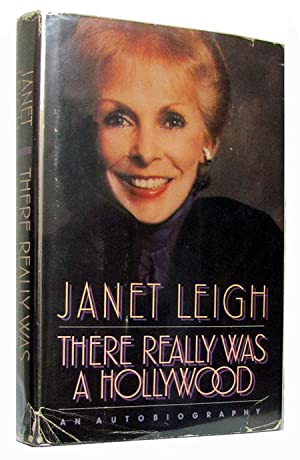 There Really Was a Hollywood.: Leigh, Janet