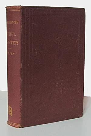 Reminiscences and Anecdotes of Daniel Webster. (Signed by Webster.): Harvey, Peter