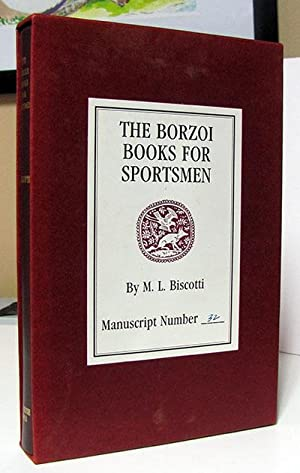The Borzoi Books for Sportsmen.: Biscotti, M. L.
