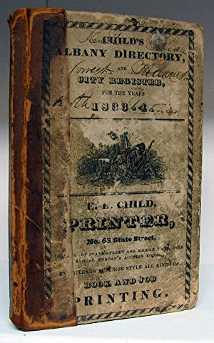 Child's Albany Directory, and City Register, for the Years 1833-4. Containing an Alphabetical ...
