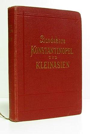Konstantinopel und das westliche Kleinasien.: Baedeker, Karl