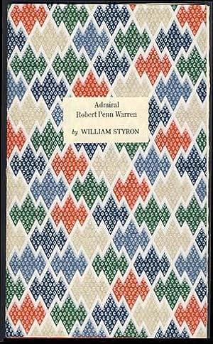 Admiral Robert Penn Warren and the Snows of Winter: Styron, William