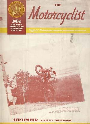 The Motorcyclist September 1939 - Official Publication - American Motorcycle Association