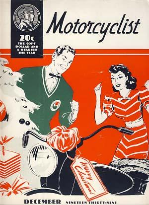 The Motorcyclist December 1939 - Official Publication - American Motorcycle Association
