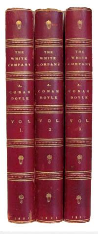 The White Company. In Three Volumes.: Doyle, Arthur Conan