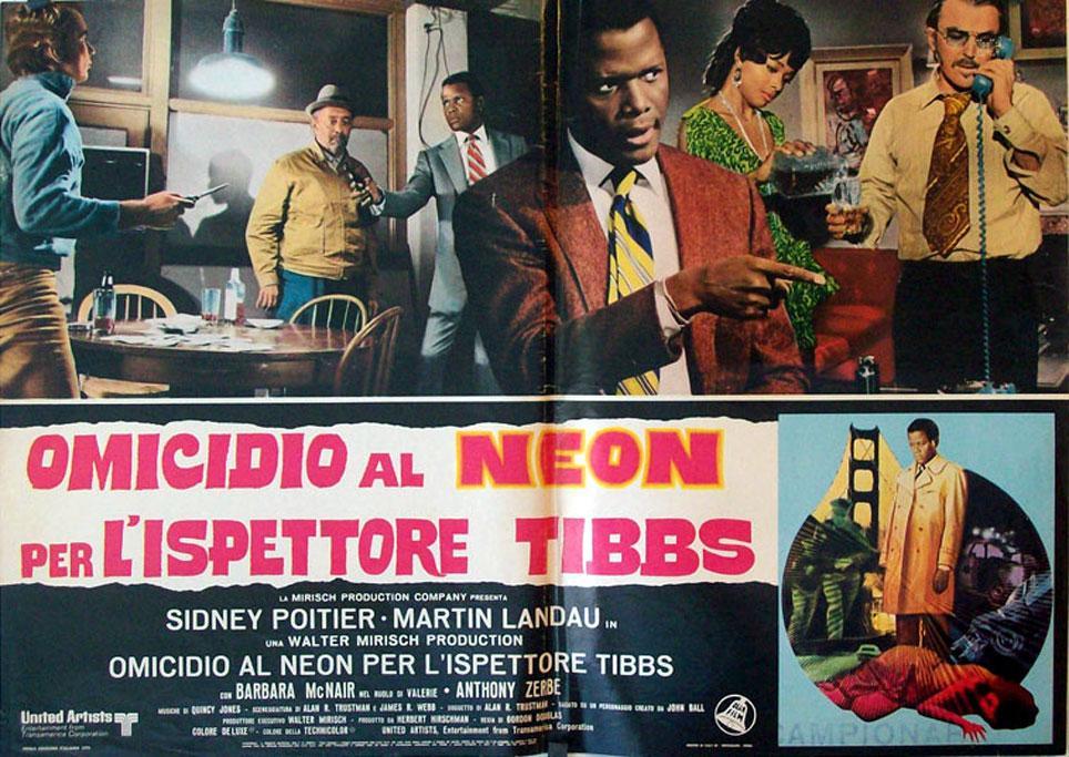 THEY CALL ME MISTER TIBBS MOVIE POSTER/OMICIDIO AL NEON PER L?ISPETTORE TIBBS/FOTOBUSTA