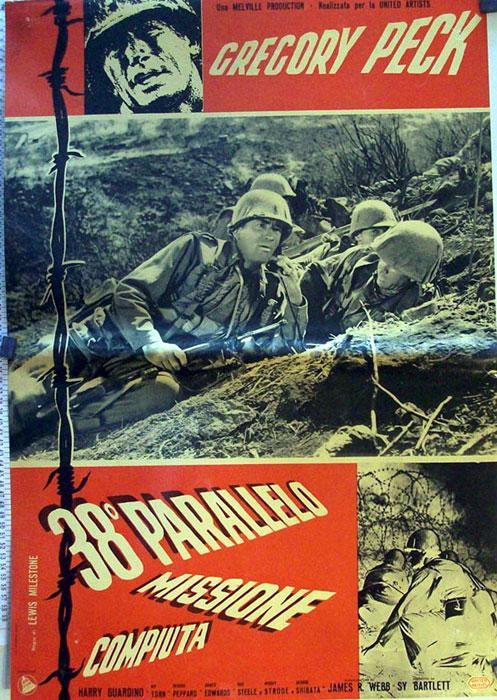 PORK CHOP HILL MOVIE POSTER/38o PARALELO MISSIONE COMPIUTA/FOTOBUSTA