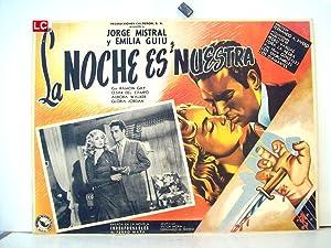 LA NOCHE ES NUESTRA/ 64207/ JORGE MISTRAL/