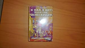 X Bar X Boys With the Secret Rangers - 1st printing