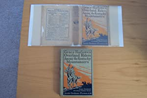 Grace Harlowe's Overland Riders and The Kentucky Mountaineers - First fFormat