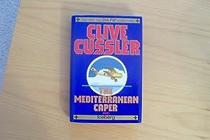 The Mediterranean Caper & Iceberg: Cussler, Clive