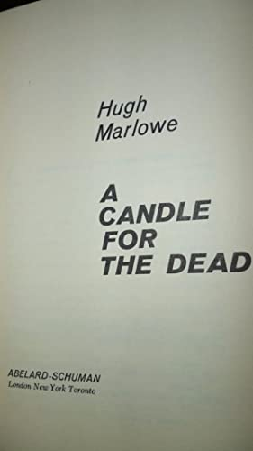 A Candle for the Dead: Marlowe, Hugh aka Jack Higgins