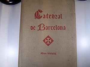 ALBUM FOTOTÍPICH DE LA CATEDRAL DE BARCELONA: SOCIETAT FOTOGRÁFICA CATALANA