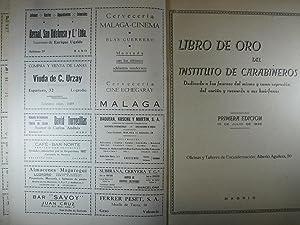 LIBRO DE ORO DEL INSTITUTO DE CARABINEROS. DEDICADO A LAS FUERZAS DEL MISMO Y COMO EXPRESIÓN...