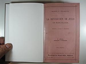 LA REVOLUCION DE JULIO EN BARCELONA: HECHOS,: VILLAESCUSA, MODESTO H.