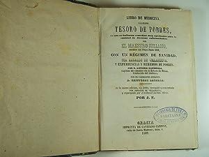 LIBRO DE MEDICINA LLAMADO TESORO DE POBRES EN QUE SE HALLARÁN REMEDIOS MUY APROBADOS PARA LA...
