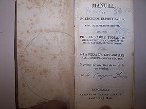 MANUAL DE EJERCICIOS ESPIRITUALES PARA TENER ORACION: DE VILLACASTIN, TOMAS