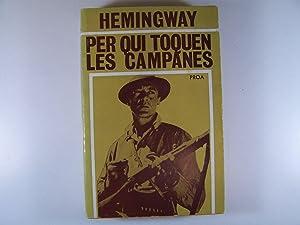 PER QUI TOQUEN LES CAMPANES: VOL. Nº: ERNEST HEMINGWAY
