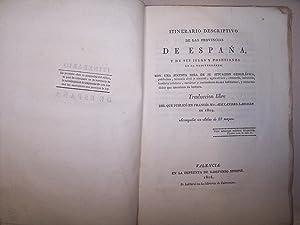 ITINERARIO DESCRIPTIVO DE LAS PROVINCIAS DE ESPAÑA, Y DE SUS ISLAS Y POSESIONES EN EL ...