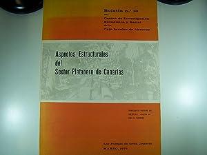 ASPECTOS ESTRUCTURALES DEL SECTOR PLATANERO DE CANARIAS: JOSE B. TERCEIRO.IBERPLAN
