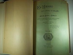EL HIERRO: SUS CORTES Y ENLACES: ROVIRA RABASSA, ANTONIO