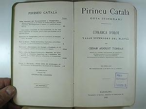 PIRINEU CATALA: COMARCA D'OLOT: VALLS SUPERIORS DEL: TORRAS, CESAR AUGUST