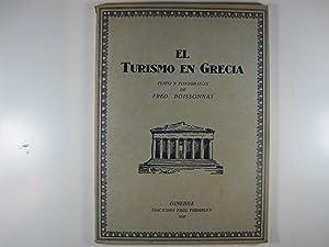 EL TURISMO EN GRECIA: BOISSONNAS, FRED.